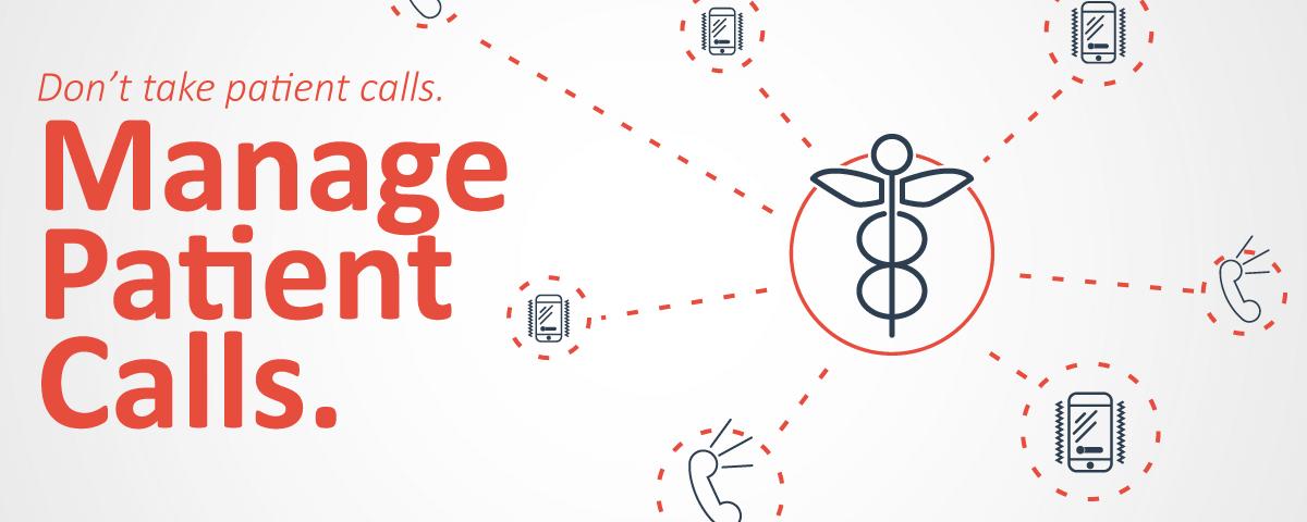 manage patient phone calls