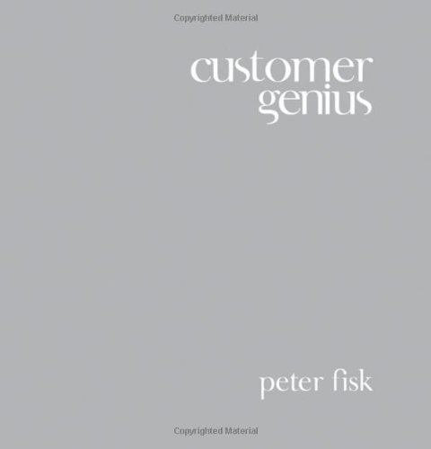 Customer Genius: Becoming a Customer-Centric Business