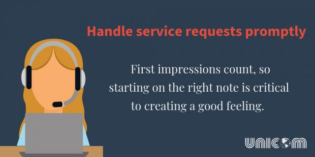 Handle service requests promptly